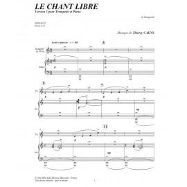 Le chant libre - CAENS Thierry